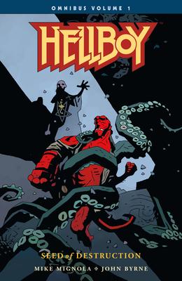 Hellboy Omnibus Volume 1: Seed of Destruction - Byrne, John