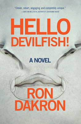 Hello Devilfish! - Dakron, Ron