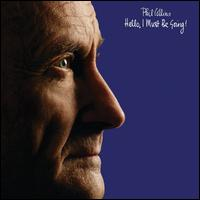 Hello, I Must Be Going! [LP] - Phil Collins