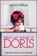 Hello, My Name Is Doris - Michael Showalter