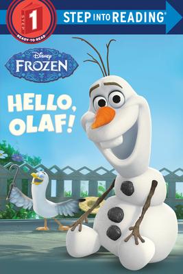 Hello, Olaf! (Disney Frozen) - Posner-Sanchez, Andrea