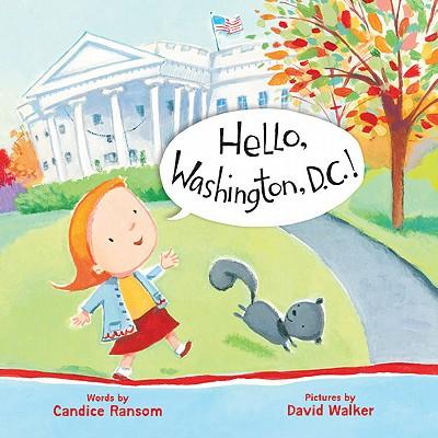 Hello, Washington, D.C.! - Ransom, Candice F