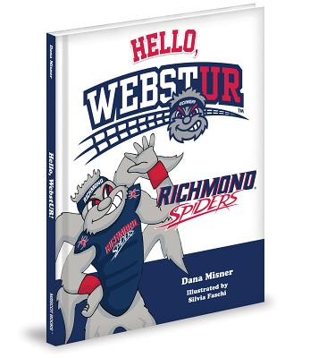 Hello, Webstur! - Misner, Dana, and Faschi, Silvia (Illustrator)