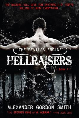 Hellraisers - Smith, Alexander Gordon