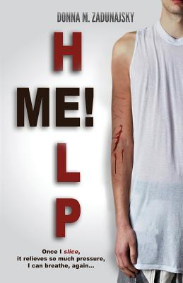 Help Me! - Zadunajsky, Donna M