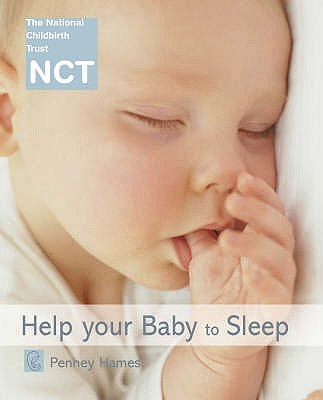 Help Your Baby to Sleep - Hames, Penney