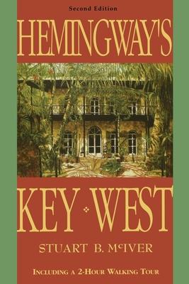 Hemingway's Key West - McIver, Stuart B