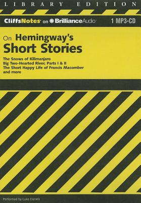 Hemingway's Short Stories - Roberts, James L, PH.D., and Hemingway, Ernest, and Daniels, Luke (Performed by)