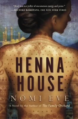Henna House - Eve, Nomi