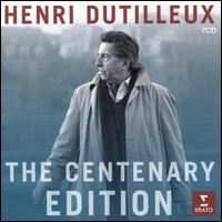 Henri Dutilleux: The Centenary Edition - Barbara Hannigan (soprano); Bernard Balet (percussion); Bernard Cazauran (double bass); Christian Tetzlaff (violin);...