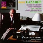 Henri Lazarof: Symphony No. 2; Violin Concerto; Clarinet Concerto
