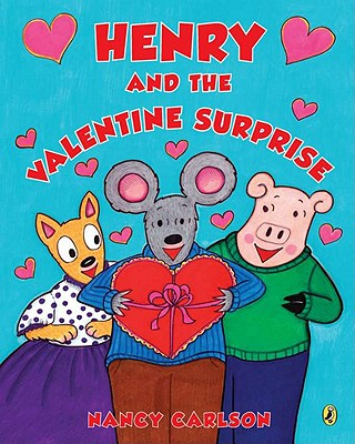 Henry and the Valentine Surprise - Carlson, Nancy