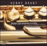 Henry Brant: Music for Massed Flutes
