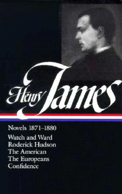 Henry James: Novels 1871-1880 - James, Henry, Jr., and Stafford, William T (Editor)