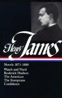 Henry James: Novels 1871-1880 - James, Henry, Jr., and Stafford, William T (Editor)
