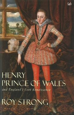 Henry Prince of Wales - Strong, Roy C