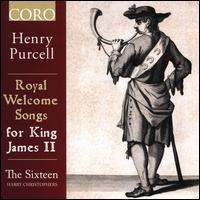 Henry Purcell: Royal Welcome Songs for King James II - Alastair Ross (harpsichord); Ben Davies (bass); Daniel Collins (alto); George Pooley (tenor); Jeremy Budd (tenor);...