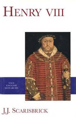 Henry VIII - Scarisbrick, J. J.
