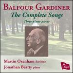 HENRYBALFOURGARDINERTHECOMPLETESONGS - Jonathan Beatty (piano); Martin Oxenham (baritone)