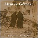 "Henryk Górecki: String Quartets Nos. 1 ""Already it is Dusk"" & 2 ""Quasi una Fantasia"""