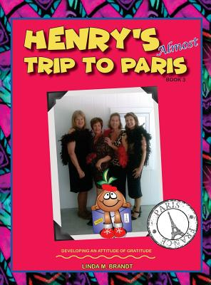 Henry's Almost Trip to Paris -