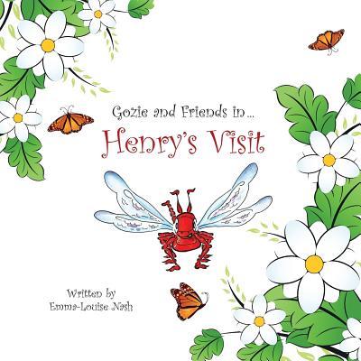 Henry's Visit - Nash, Emma-Louise