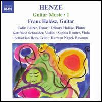 Henze: Guitar Music 1 - Colin Balzer (tenor); Debora Halász (piano); Franz Halasz (guitar); Gottfried Schneider (violin); Karsten Nagel (bassoon);...