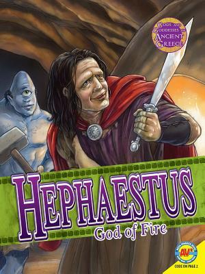 Hephaestus: God of Fire - Temple, Teri, and Koran, Maria, and Squier, Robert