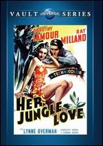 Her Jungle Love - George Archainbaud