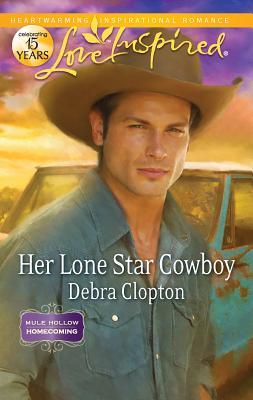 Her Lone Star Cowboy - Clopton, Debra