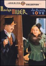 Her Majesty, Love - William Dieterle