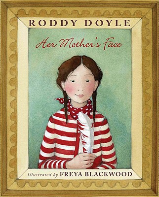 Her Mother's Face - Doyle, Roddy
