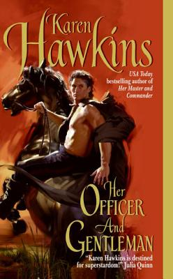 Her Officer and Gentleman - Hawkins, Karen