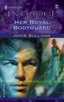 Her Royal Bodyguard - Sullivan, Joyce