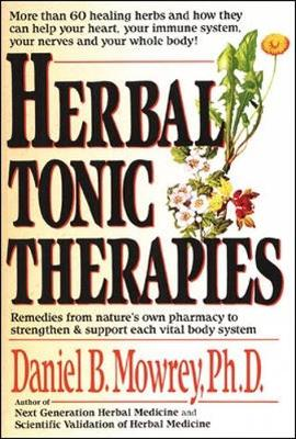 Herbal Tonic Therapies - Mowrey, Daniel
