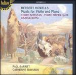 Herbert Howells: Music for Violin and Piano