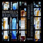 Herbert Howells: Requiem