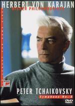 Herbert Von Karajan - His Legacy for Home Video: Tchaikovsky - Symphony No. 5