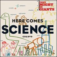 Here Comes Science - They Might Be Giants