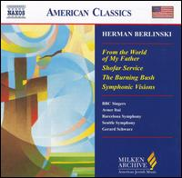 Herman Berlinski: From the World of My Father - Barbara Harbach (organ); BBC Singers; Christopher Bowers-Broadbent (organ); James Ghigi (trumpet); Stephen Keavy (trumpet);...