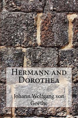 Hermann and Dorothea - Johann Wolfgang Von Goethe