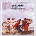 Hermann Bischoff: Symphony No. 1