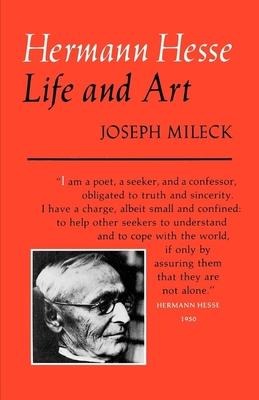 Hermann Hesse: Life and Art - Mileck, Joseph
