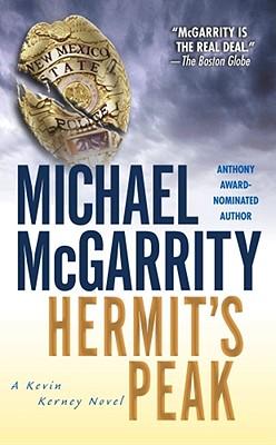 Hermit's Peak: A Kevin Kerney Novel - McGarrity, Michael