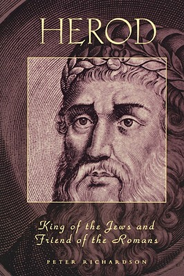 Herod King of the Jews and Fri - Richardson, Peter