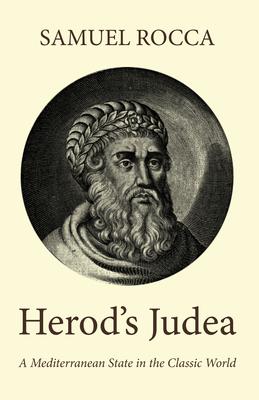 Herod's Judaea - Rocca, Samuel