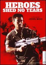 Heroes Shed No Tears - John Woo