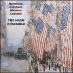 Herrmann, Gershwin, Waxman, Copland: American Chamber Music