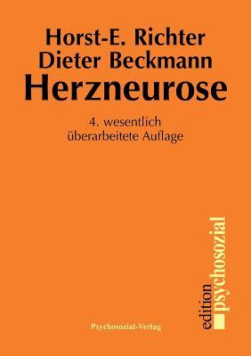 Herzneurose - Richter, Horst-Eberhard, and Beckmann, Dieter (Editor)