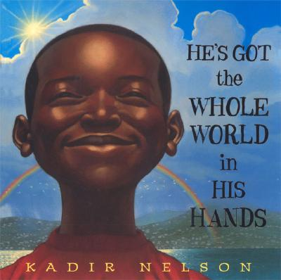 He's Got the Whole World in His Hands -